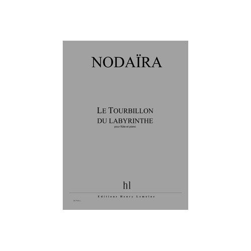 JOBERT NODAIRA ICHIRO - LE TOURBILLON DU LABYRINTHE - FLUTE ET PIANO