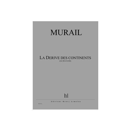 JOBERT MURAIL TRISTAN - LA DERIVE DES CONTINENTS - ALTO ET CORDES