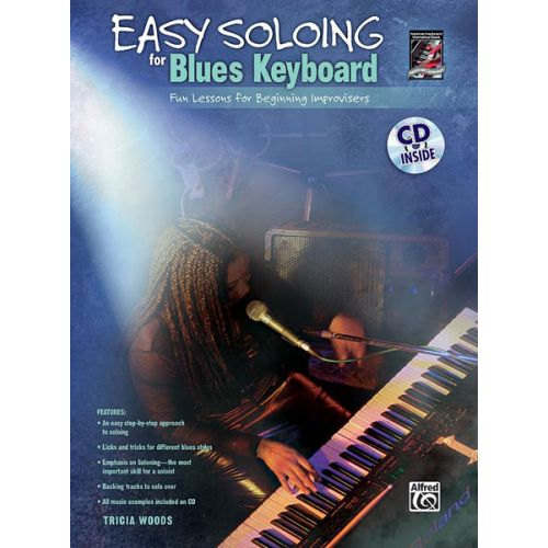 ALFRED PUBLISHING WOODS TRICIA - EASY SOLOING - BLUES KEYBOARD + CD - ELECTRONIC KEYBOARD