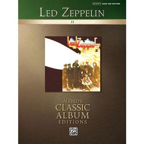 ALFRED PUBLISHING LED ZEPPELIN - LED ZEPPELIN II - BASS GUITAR TAB