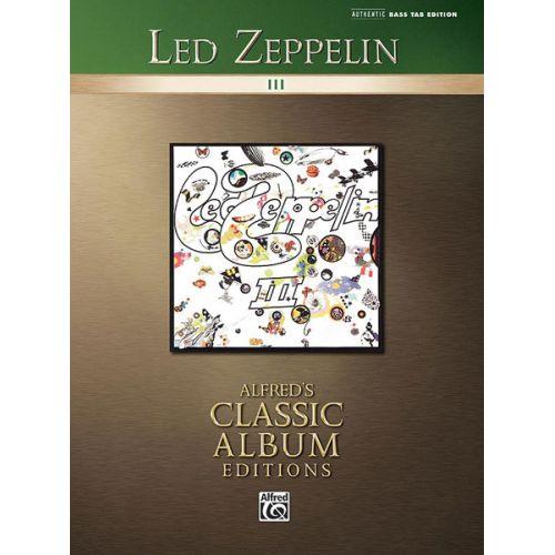 ALFRED PUBLISHING LED ZEPPELIN - LED ZEPPELIN III - BASS GUITAR TAB