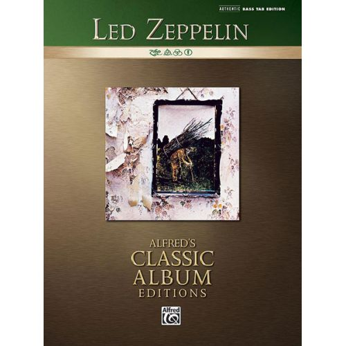 ALFRED PUBLISHING LED ZEPPELIN - LED ZEPPELIN IV - BASS GUITAR TAB