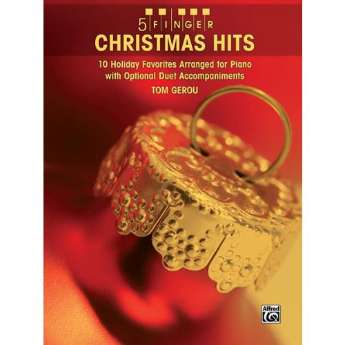 ALFRED PUBLISHING GEROU TOM - 5 FINGER CHRISTMAS HITS PIANO - PIANO SOLO