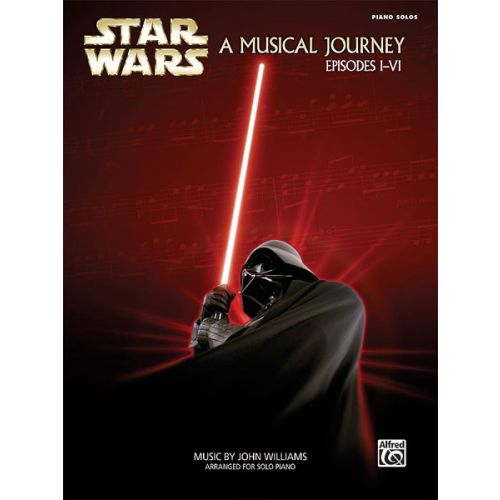 ALFRED PUBLISHING WILLIAMS JOHN - STAR WARS MUSICAL JOURNEY - PIANO SOLO