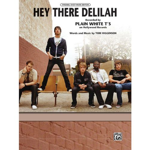 ALFRED PUBLISHING PLAIN WHITE T'S - HEY THERE DELILAH - PVG