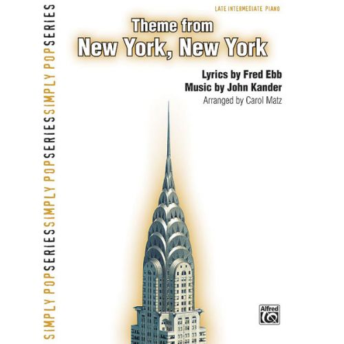 ALFRED PUBLISHING KANDER AND EBB - NEW YORK, NEW YORK THEME EASY PIANO - PIANO SOLO