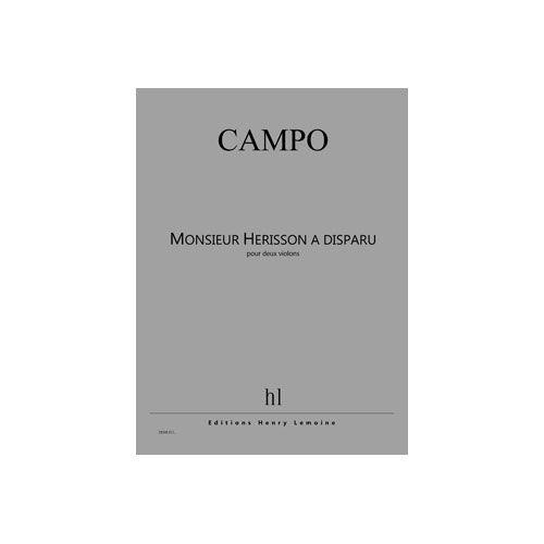 JOBERT CAMPO REGIS - MONSIEUR HERISSON A DISPARU - 2 VIOLONS