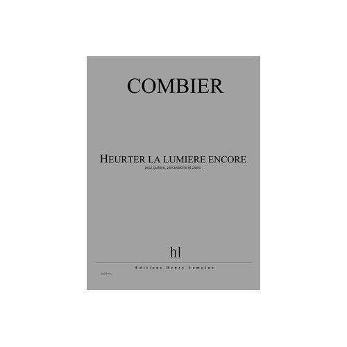 JOBERT COMBIER JEROME - HEURTER LA LUMIERE ENCORE - GUITARE, PERCUSSIONS ET PIANO