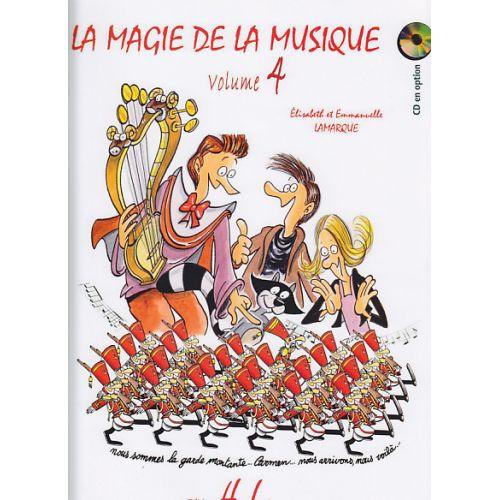 LEMOINE LAMARQUE E. - LA MAGIE DE LA MUSIQUE VOL. 4