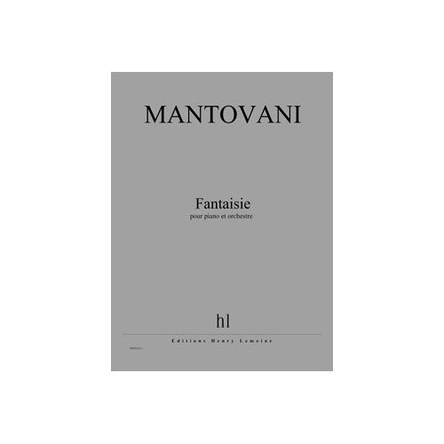 JOBERT MANTOVANI BRUNO - FANTAISIE - PIANO ET ORCHESTRE