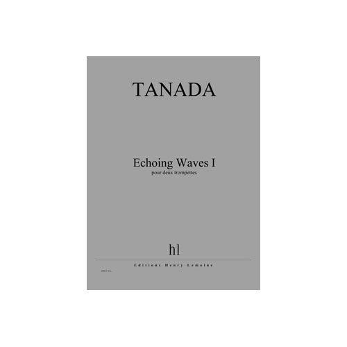 JOBERT TANADA FUMINORI - ECHOING WAVES I - 2 TROMPETTES