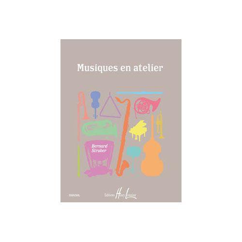 JOBERT STRUBER BERNARD - MUSIQUES EN ATELIER - FORMATION MUSICALE