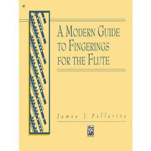 ALFRED PUBLISHING PELLERITE JAMES J - MODERN GUIDE TO FINGERINGS - FLUTE