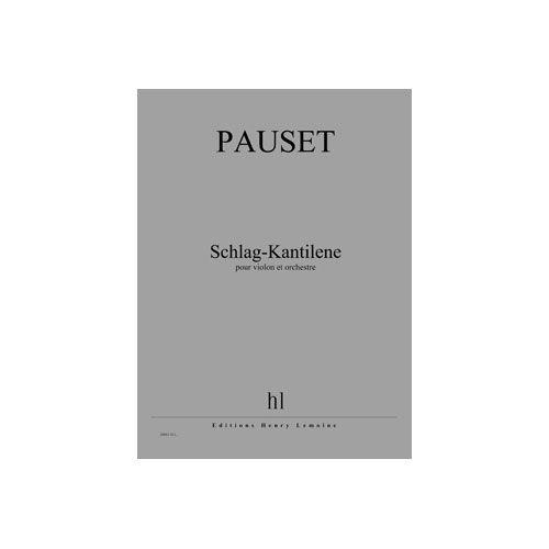 JOBERT PAUSET BRICE - SCHLAG-KANTILENE - VIOLON ET ORCHESTRE