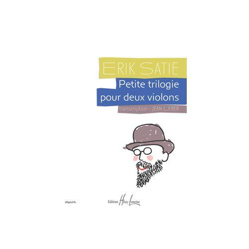 JOBERT SATIE ERIK / LEBER JEAN - PETITE TRILOGIE - 2 VIOLONS