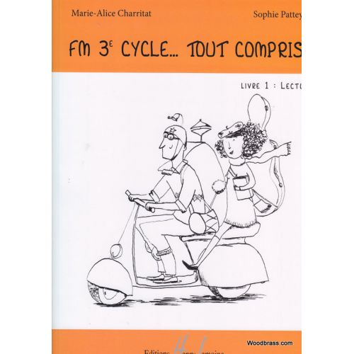 LEMOINE CHARRITAT M.A./PATTEY S. - FM 3EME CYCLE : TOUT COMPRIS ! - LIVRE 1 : LECTURE
