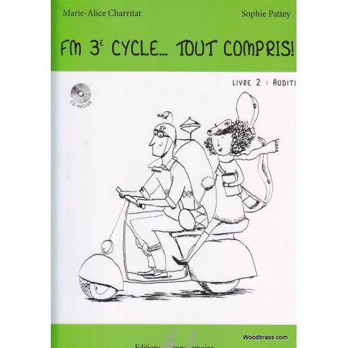 LEMOINE CHARRITAT M.A./ PATTEY S. - FM 3EME CYCLE : TOUT COMPRIS ! - VOL. 2 : AUDITION