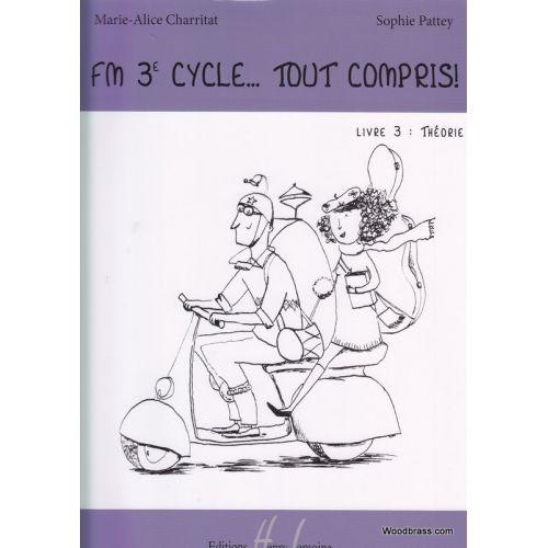 LEMOINE CHARRITAT M.A. - FM 3EME CYCLE : TOUT COMPRIS ! - LIVRE 3 : THEORIE
