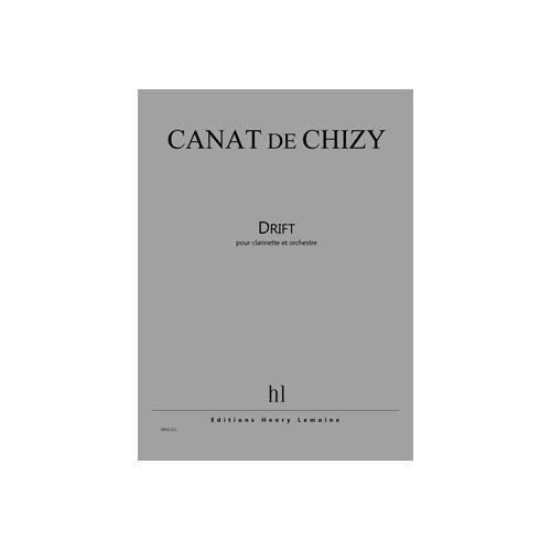 JOBERT CANAT DE CHIZY EDITH - DRIFT - CLARINETTE ET ORCHESTRE