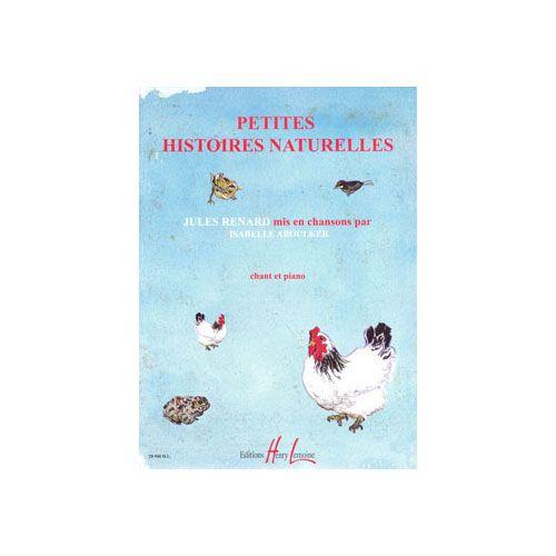 JOBERT ABOULKER ISABELLE - PETITES HISTOIRES NATURELLES - CHANT ET PIANO