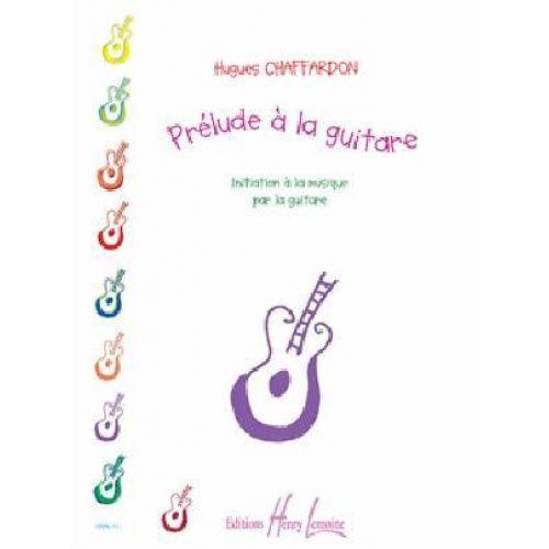 LEMOINE CHAFFARDON HUGUES - PRELUDE A LA GUITARE