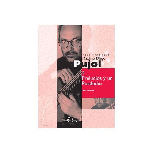 JOBERT PUJOL MAXIMO DIEGO - PRELUDIOS Y UN POSTLUDIO (4) - GUITARE