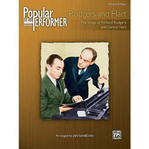 ALFRED PUBLISHING RODGERS R AND HART L - POPULAR PERFORMER:RODGERS AND HART - PIANO SOLO