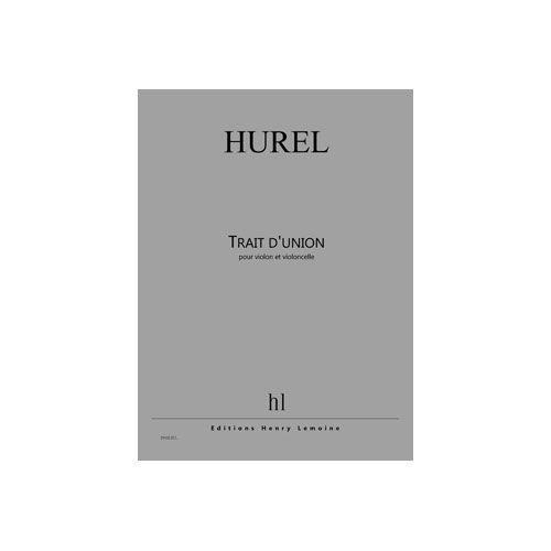 JOBERT HUREL PHILIPPE - TRAIT D'UNION - VIOLON ET VIOLONCELLE