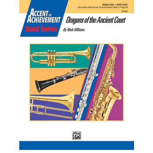ALFRED PUBLISHING DRAGONS OF THE ANCIENT COURT - SYMPHONIC WIND BAND