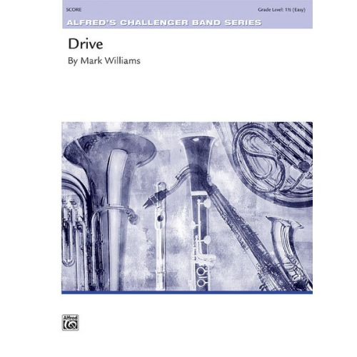 ALFRED PUBLISHING DRIVE - SYMPHONIC WIND BAND