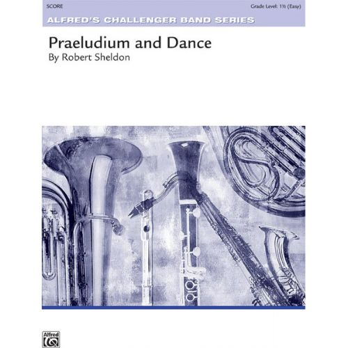 ALFRED PUBLISHING PRAELUDIUM AND DANCE - SYMPHONIC WIND BAND