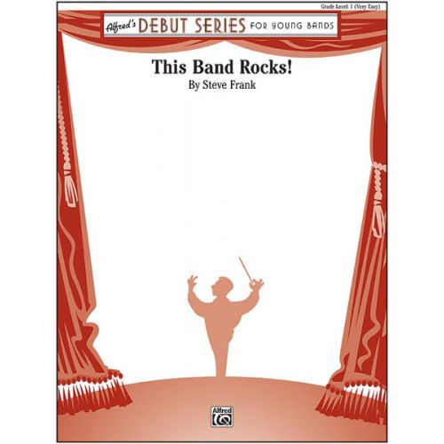 ALFRED PUBLISHING THIS BAND ROCKS! - SYMPHONIC WIND BAND