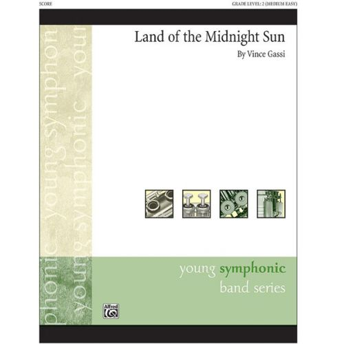 ALFRED PUBLISHING LAND OF THE MIDNIGHT SUN - SYMPHONIC WIND BAND