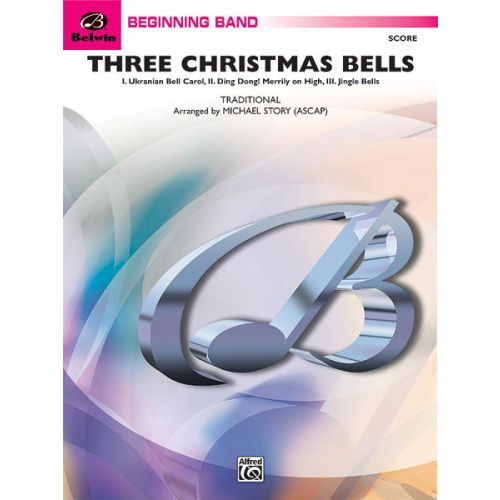 ALFRED PUBLISHING THREE CHRISTMAS BELLS - SYMPHONIC WIND BAND