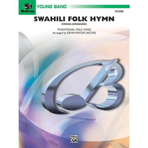 ALFRED PUBLISHING SWAHILI FOLK HYMN - SYMPHONIC WIND BAND