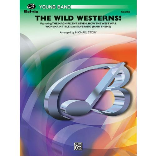 ALFRED PUBLISHING THE WILD WESTERNS! - SYMPHONIC WIND BAND