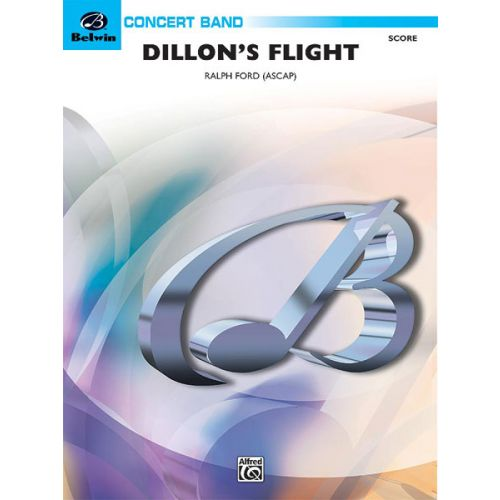 ALFRED PUBLISHING DILLON'S FLIGHT - SYMPHONIC WIND BAND