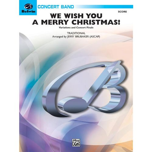 ALFRED PUBLISHING WE WISH YOU A MERRY CHRISTMAS! - SYMPHONIC WIND BAND