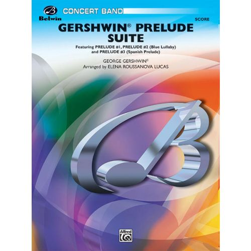 ALFRED PUBLISHING GERSHWIN PRELUDE SUITE - SYMPHONIC WIND BAND
