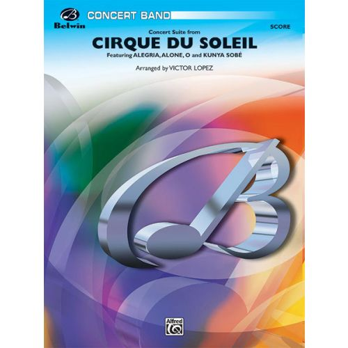 ALFRED PUBLISHING CIRQUE DU SOLEIL - SYMPHONIC WIND BAND