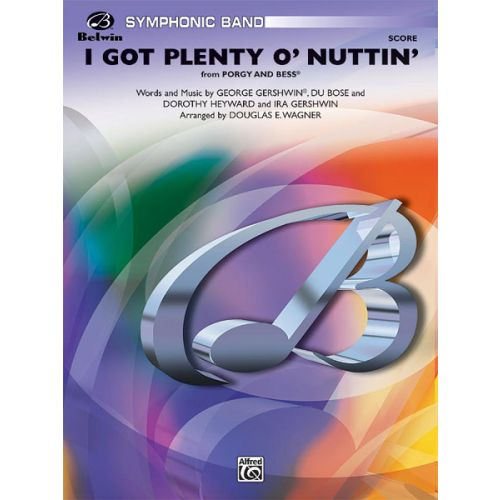 ALFRED PUBLISHING I GOT PLENTY O' NUTTIN' - SYMPHONIC WIND BAND