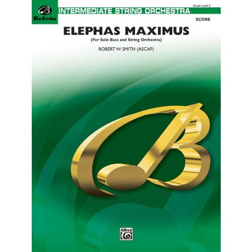 ALFRED PUBLISHING ELEPHAS MAXIMUS - STRING ORCHESTRA
