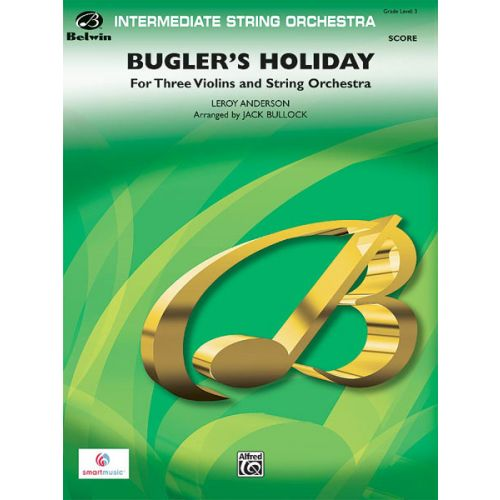 ALFRED PUBLISHING BUGLER'S HOLIDAY - STRING ORCHESTRA
