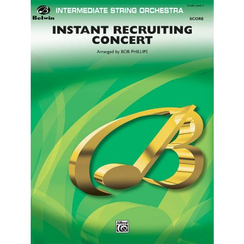 ALFRED PUBLISHING INSTANT RECRUITING CONCERT - STRING ORCHESTRA