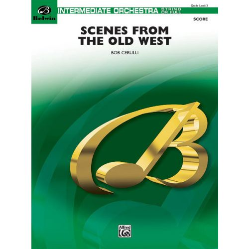 ALFRED PUBLISHING SCENES FROM THE OLD WEST - FULL ORCHESTRA