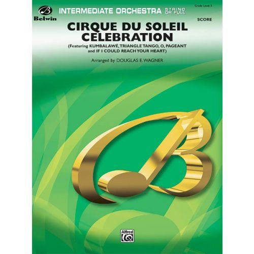 ALFRED PUBLISHING CIRQUE DU SOLEIL CELEBRATION - FULL ORCHESTRA