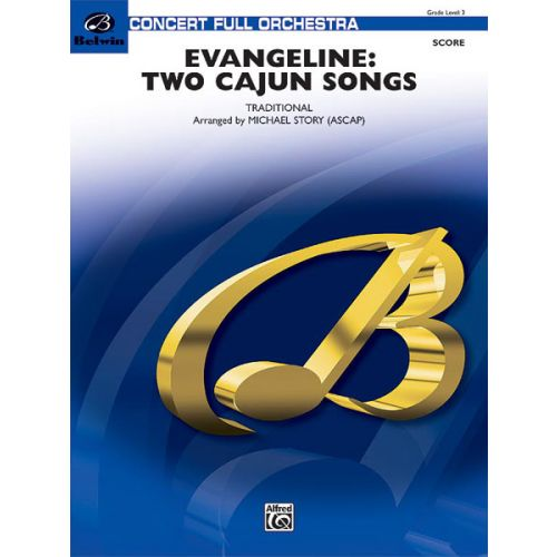 ALFRED PUBLISHING EVANGELINE: TWO CAJUN SONGS - FULL ORCHESTRA