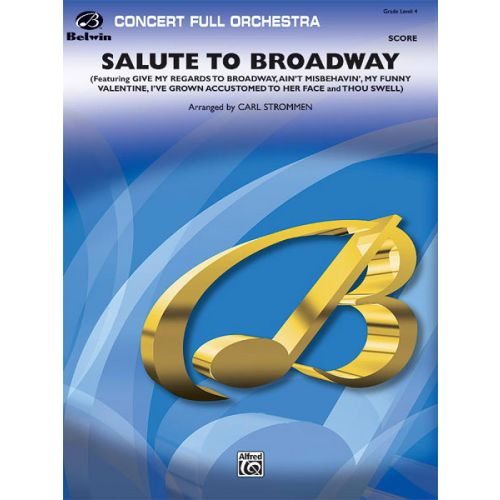 ALFRED PUBLISHING SALUTE TO BROADWAY - FULL ORCHESTRA