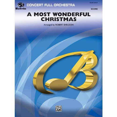 ALFRED PUBLISHING A MOST WONDERFUL CHRISTMAS - FULL ORCHESTRA
