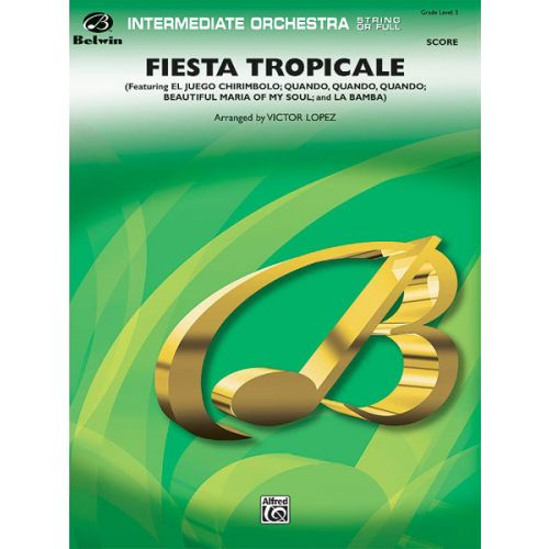ALFRED PUBLISHING FIESTA TROPICALE - FULL ORCHESTRA